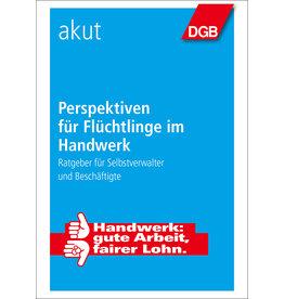 Broschüre Perspektiven für  Flüchtlinge im Handwerk