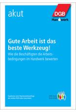 DGB-Broschüre Gute Arbeit ist das beste  Werkzeug! Wie die Beschäftigten die ...