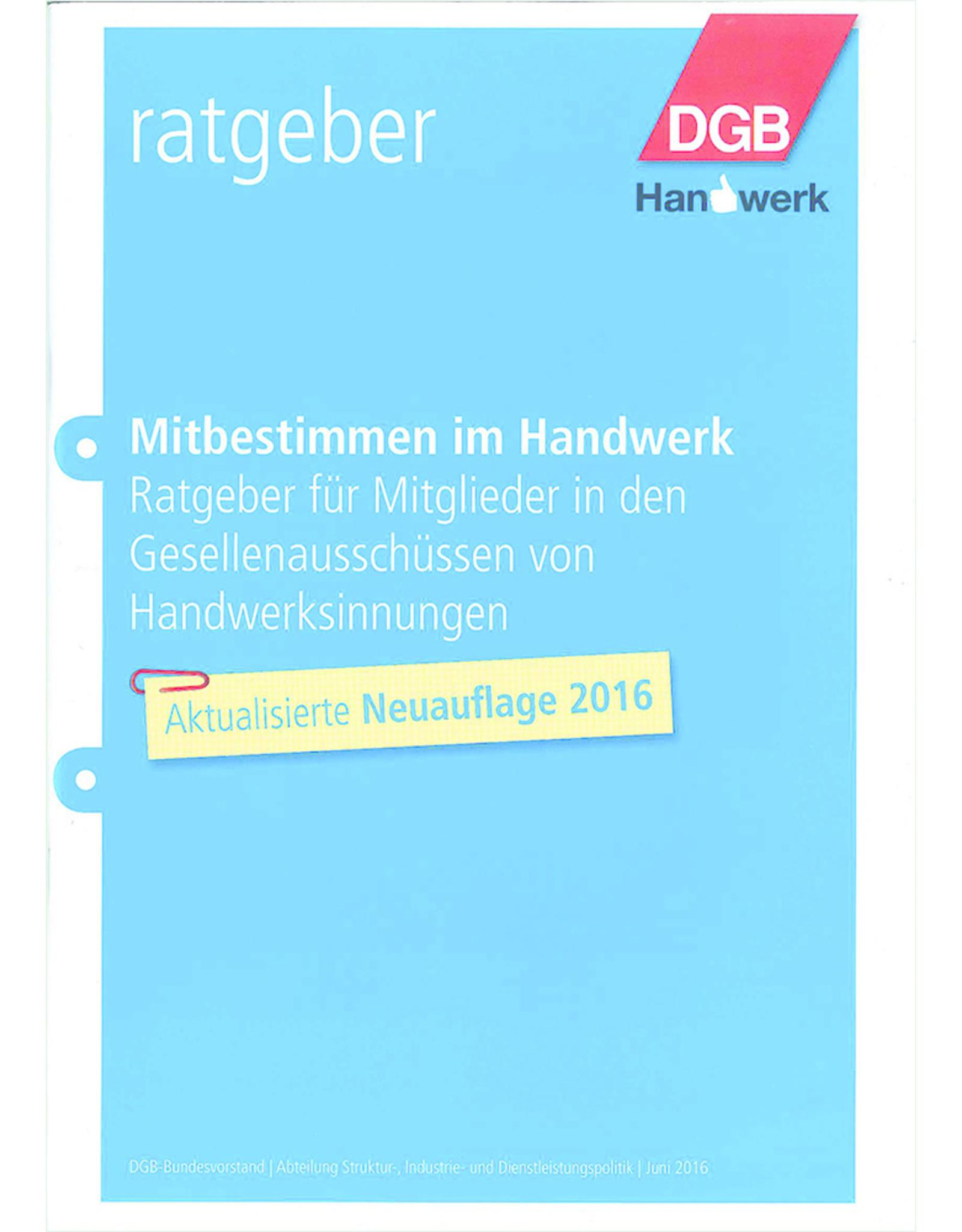 DGB-Broschüre Mitbestimmen im Handwerk Ratgeber für Mitglieder in den ...