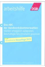DGB-Broschüre Das ABC der Handwerks kammerwahlen
