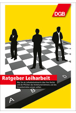 DGB Broschüre Ratgeber Leiharbeit
