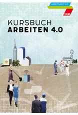 Kursbuch Arbeiten 4.0 (zu 100 Stk. im Karton)
