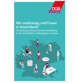 Wie unabhängig sind Frauen in Deutschland?