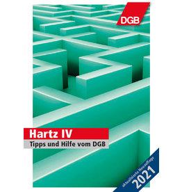"""Ratgeber Hartz IV """"Tipps und Hilfe vom DGB"""" [Neuauflage 2021]"""
