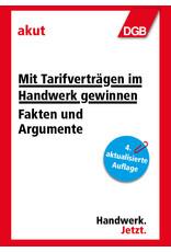 DGB-Broschüre Mit Tarifverträgen  im Handwerk gewinnen. Fakten und  Argumente (4. Auflage)