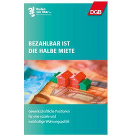 Dialogbroschüre: Bezahlbar ist die halbe Miete