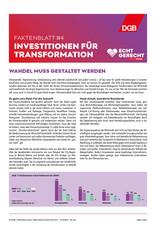 """Faktenblatt #4 Investitionen für Transformation zur Bundestagswahl-Kampagne """"Echt gerecht"""" 2021"""