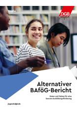 Alternativer BAföG Bericht der DGB-Jugend