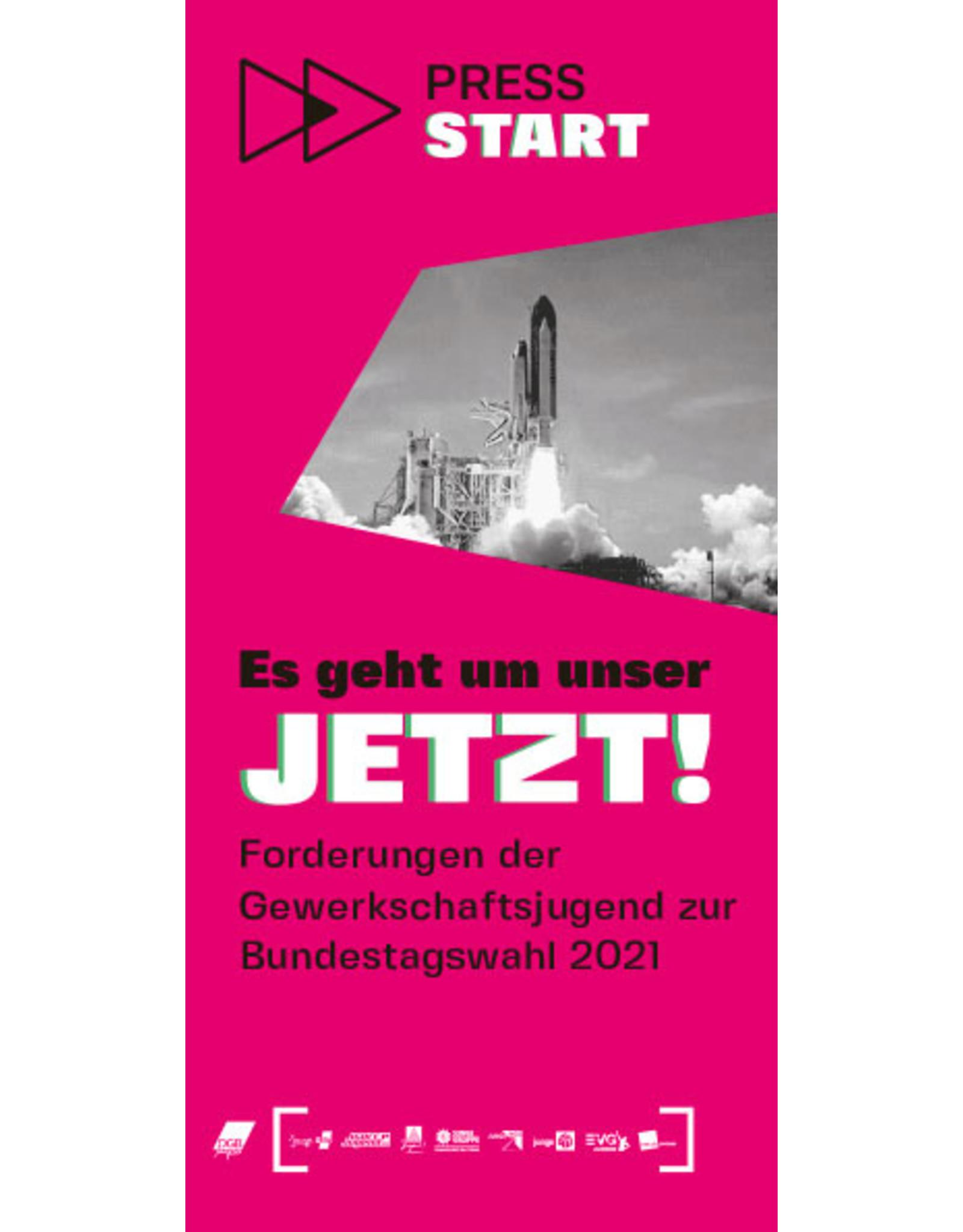 PRESS START – Forderungsflyer der DGB-Jugend zur Bundestagswahl 2021