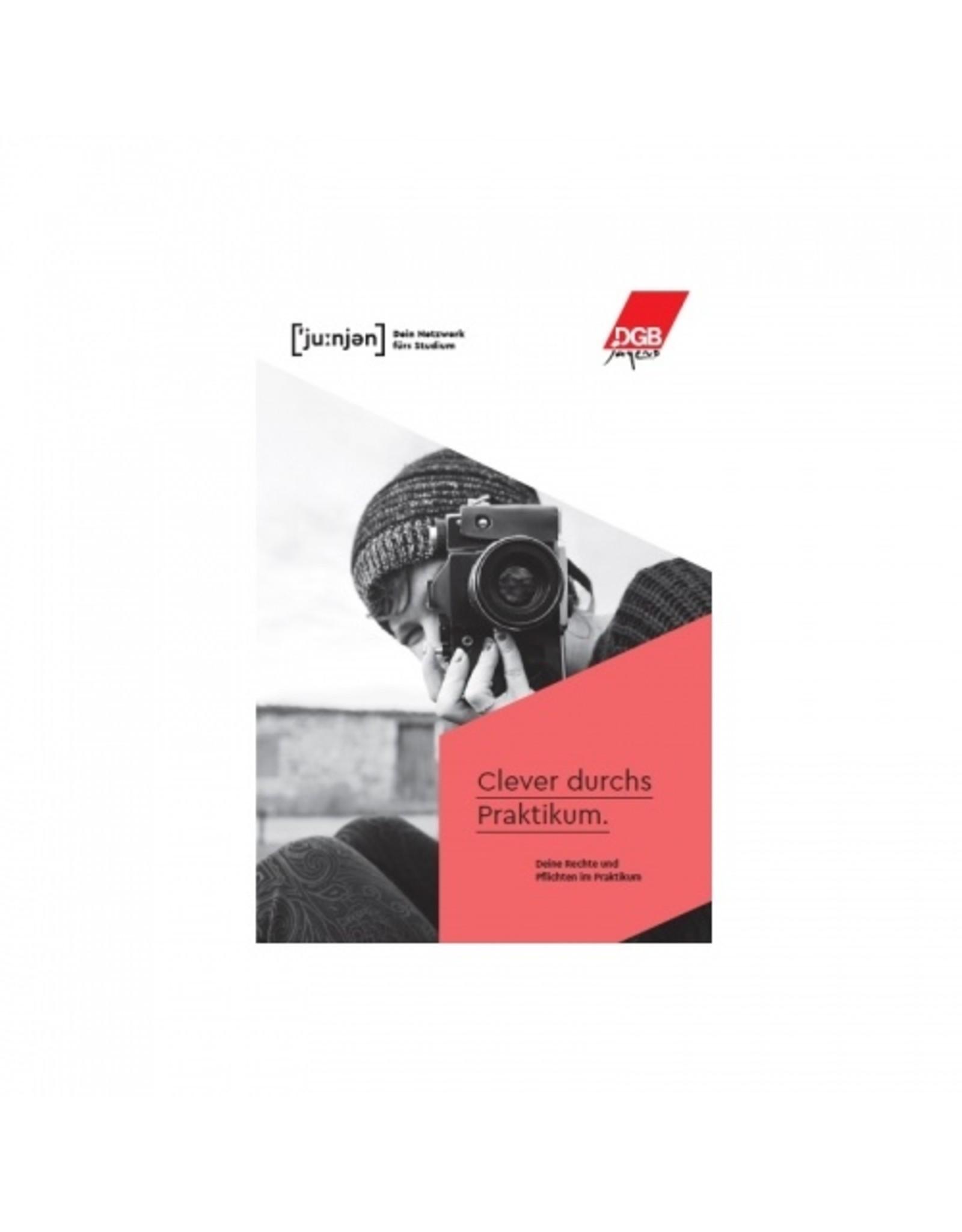 Broschüre - Rechte und Pflichten im Praktikum - Studierende