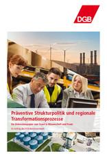 Präventive Strukturpolitik und regionale Transformationsprozesse – Ein Diskussionspapier zum Stand in Wissenschaft und Praxis