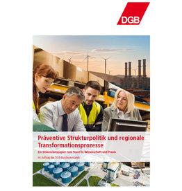 Präventive Strukturpolitik und regionale Transformationsprozesse