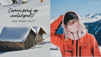 Hoe ga je corona-proof op wintersport?