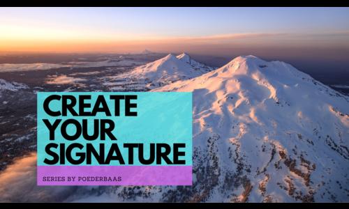 Create your Signature Serie.