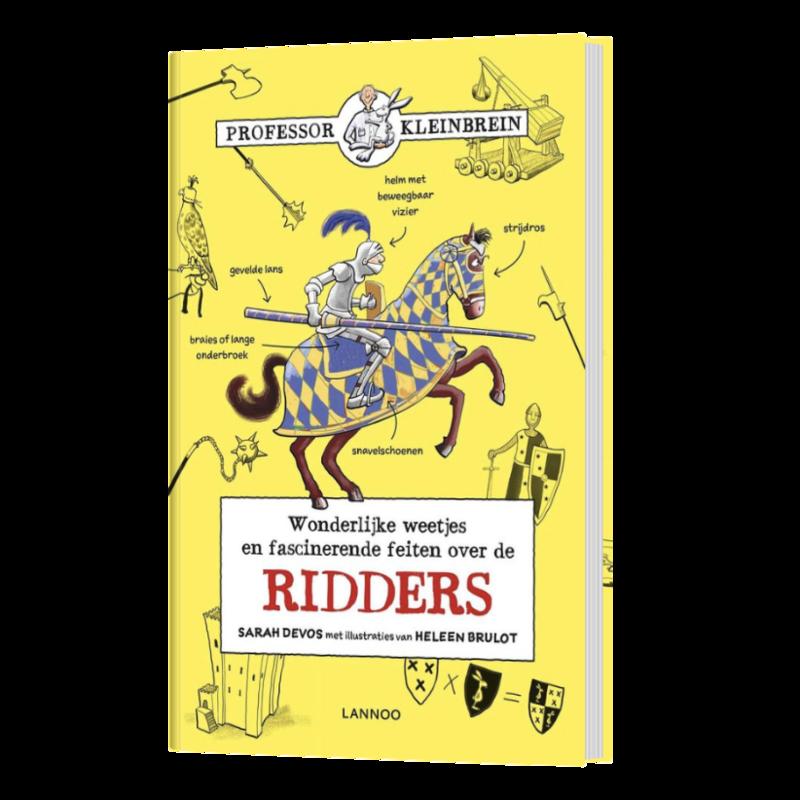 Professor kleinbrein wonderlijke weetjes en fascinerende feiten over de ridders