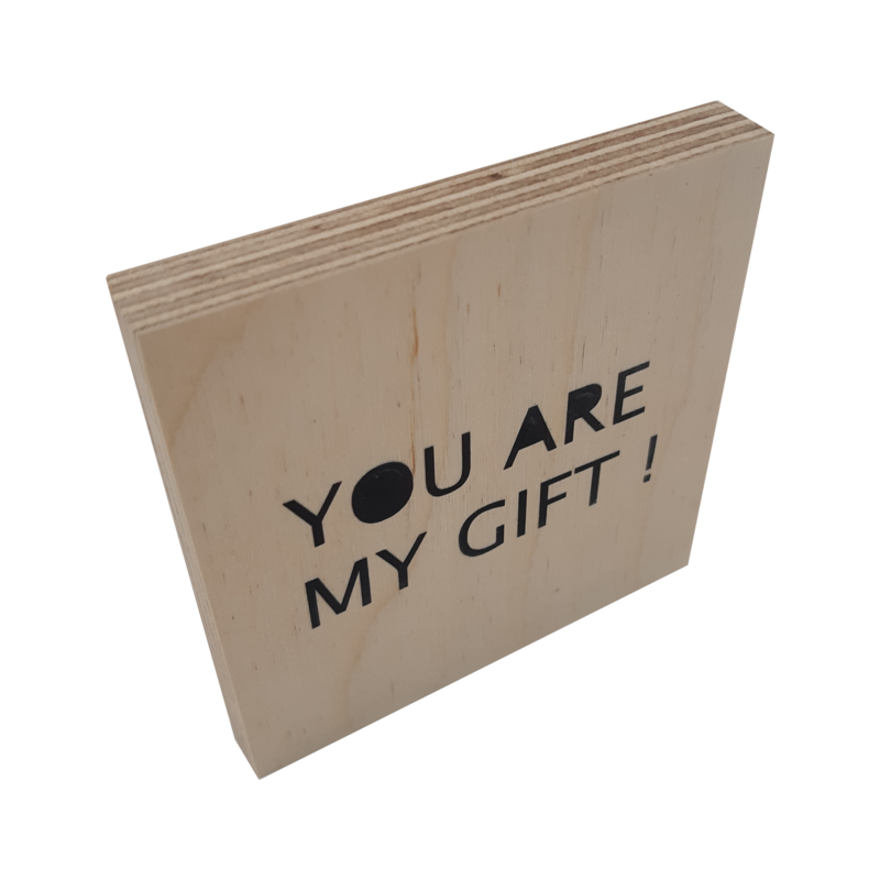Woodblocks You are my gift !
