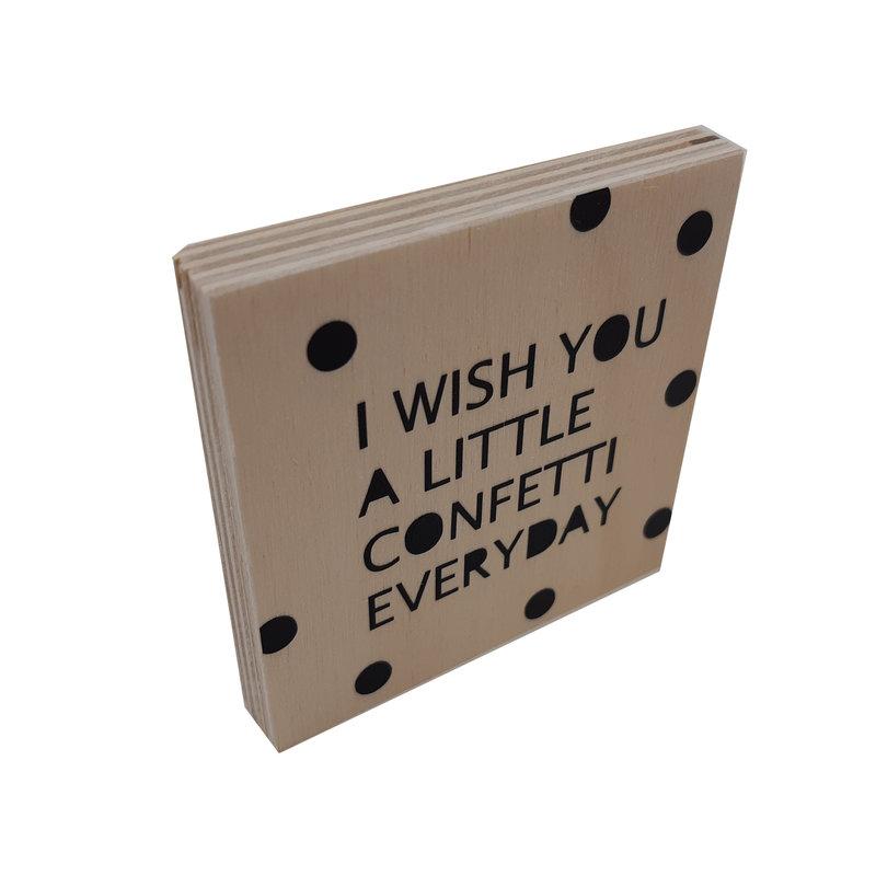 I wish you confetti
