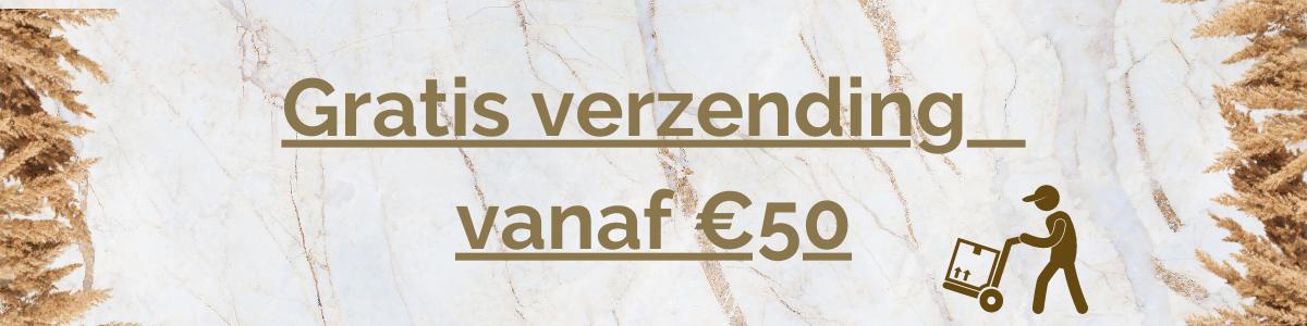 Gratis verzending vanaf €50