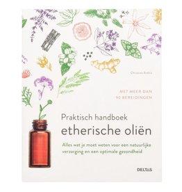 Christina Anthis Praktisch handboek Etherische Oliën