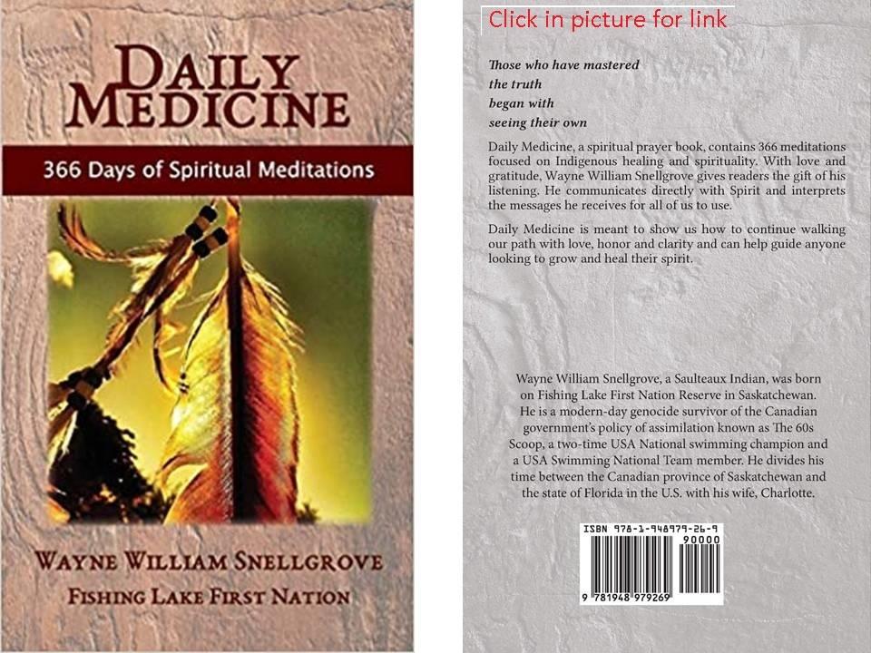 Daily Medicine, Wayne William Snellgrove