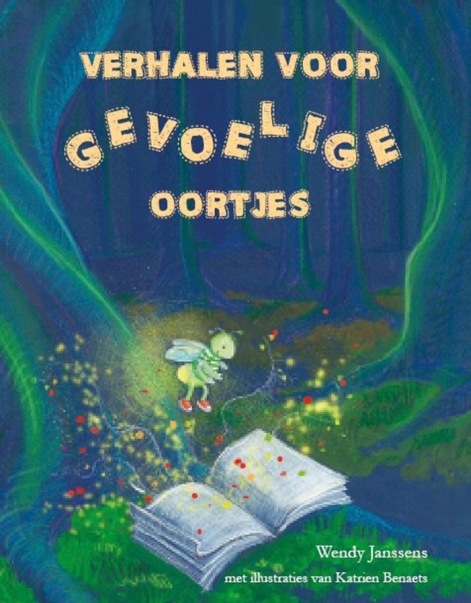 Verhalen voor gevoelige oortjes Boek 1 verhalen voor gevoelige oortjes