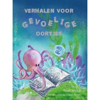 Verhalen voor gevoelige oortjes Boek 2 verhalen voor gevoelige oortjes