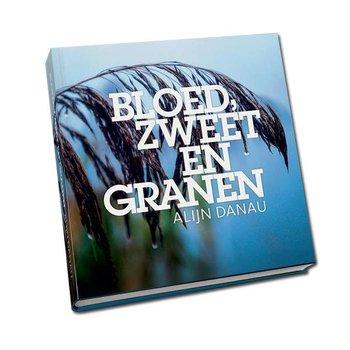 Bloed, Zweet en Granen - Alijn Danau