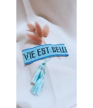 La vie est belle Bracelet