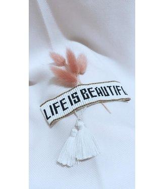 Life is beautiful Bracelet