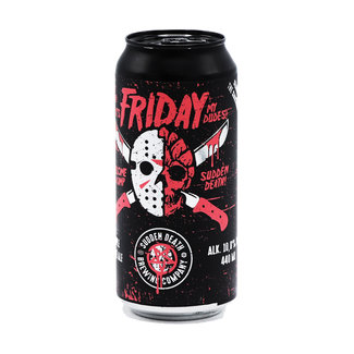 Sudden Death Brewing Co. Sudden Death Brewing Co. - It's Friday My Dudes