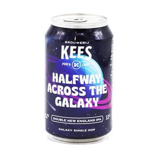 Brouwerij Kees Brouwerij Kees - Halfway Across the Galaxy