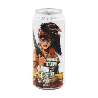 Cervejaria Juan Caloto Cervejaria Juan Caloto - El Retumbante Retuerno De Karina Cristina
