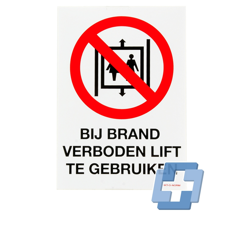 Bij brand verboden lift te gebruiken - 140 x 200 mm (sticker)
