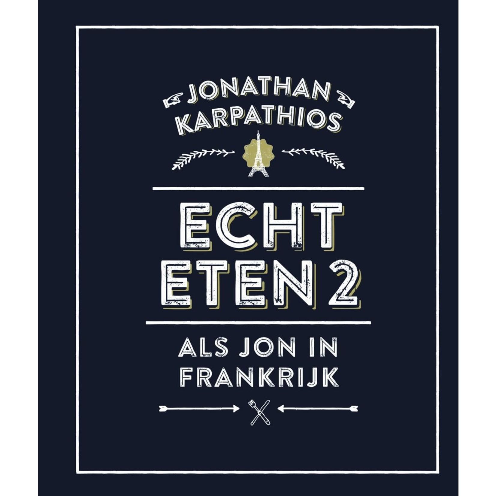 Echt eten 2 - Als Jon in Frankrijk
