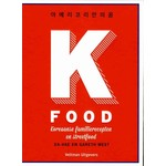 K-Food, Koreaanse familierecepten en streetfood