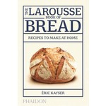 The Larousse book of bread [ENG]