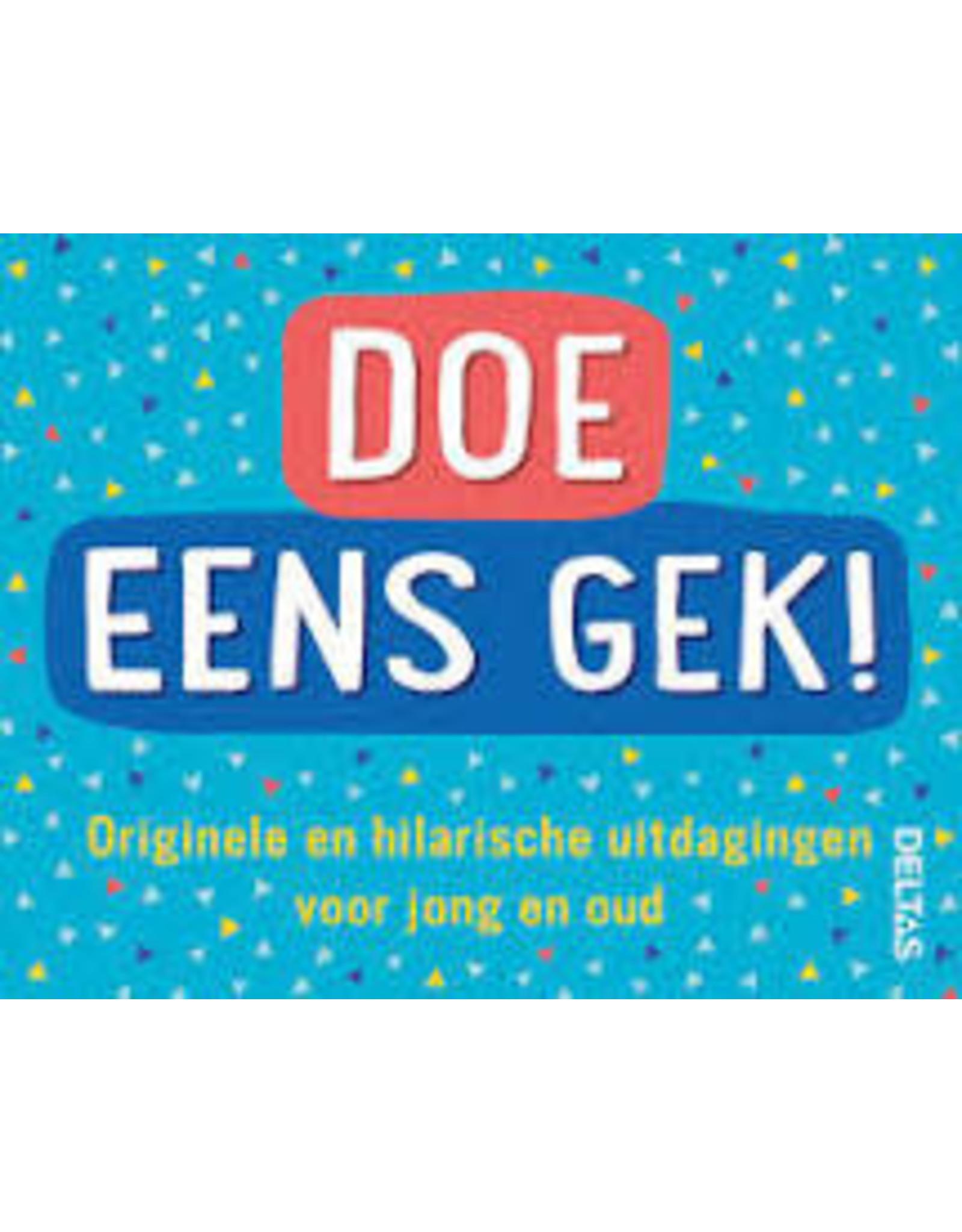 Deltas Doe Eens Gek!
