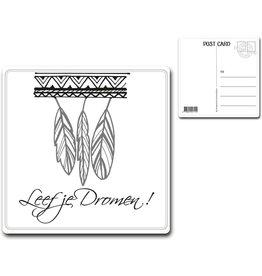 "Postcard ""Leef je Dromen"""