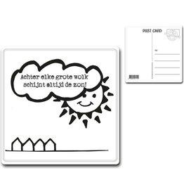"Postcard ""Achter elke grote wolk.."""