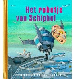 Gouden Boekjes GB: Het Robotje van Schiphol