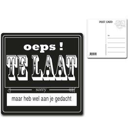 """Postcard """"Oeps! Te Laat"""""""