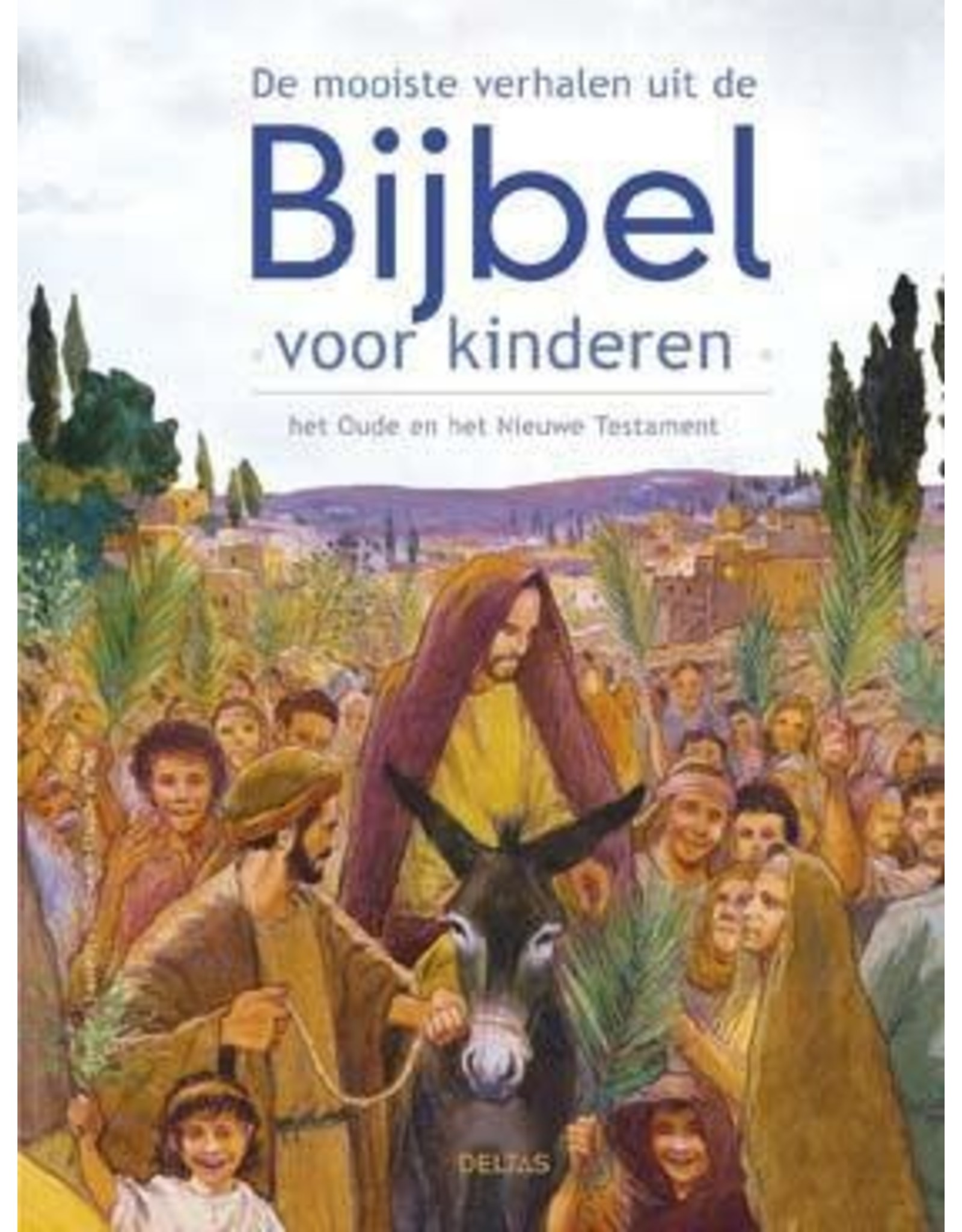 De mooiste verhalen uit de Bijbel voor kinderen