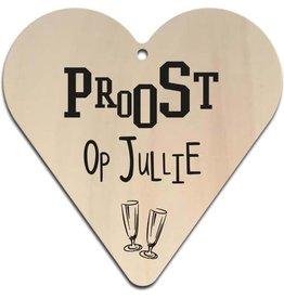 """Hart """"Proost Op Jullie"""""""