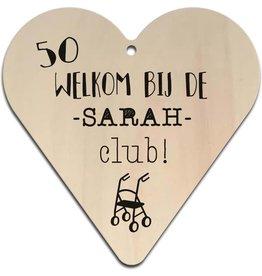 """Hart """"Welkom bij de Sarah Club"""""""