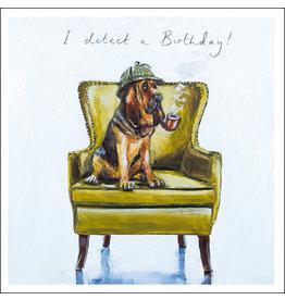"Woodmansterne Sofa so Good ""I detect a Birthday!"