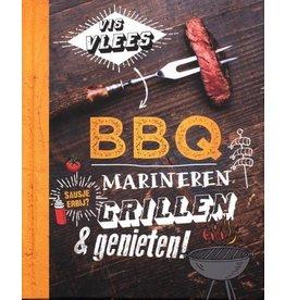 BBQ Marineren, Grillen & Genieten!