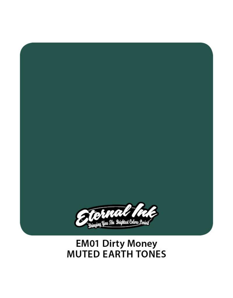 Eternal Eternal Dirty Money | 30ml