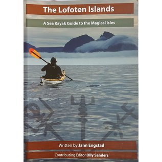 The Lofoten Islands - Sea kayak guidebook
