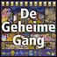 Earth Games Groot spelbord - De Geheime Gang - Bij de vorige versie van de Geheime Gang