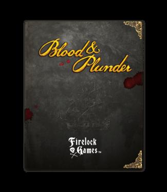 Blood & Plunder Blood & Plunder Rulebook
